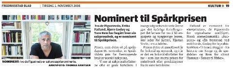 Sånn gikk det da vi skulle fortelle om fremragende bruk av norsk. Nå innfører vi Spårkprisen på årntli'.
