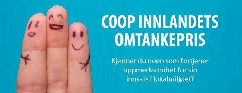 ETTERLYSER KANDIDATER: Har du noen gode kandidater som fortjener en Omtankepris? Da kan du lansere de(n) overfor Coop Innlandet.
