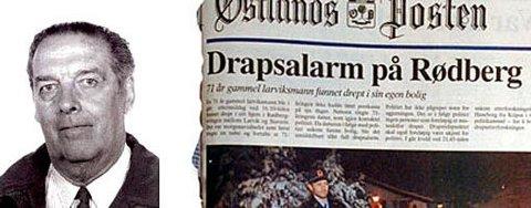 DRAPSOFFER: Pensjonisten Ronald Ramm (71) ble funnet drept i hjemmet sitt på Rødberg 8. desember 1995.
