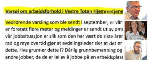 UKJENT VARSEL: Brevet som ble sendt 7. mars skal ha gått til omsorgssjef Triine Kløvrud og ordfører Stian Olafsen. Kommunesidrektør Bjørn Fauchald ble informert om det.