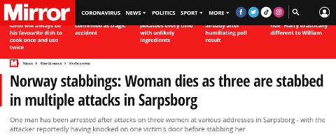 PÅ FORSIDEN I THE MIRROR: Engelske The Mirror siterer Sarpsborg Arbeiderblad i sin artikkel om knivangrepet i Sarpsborg i natt.