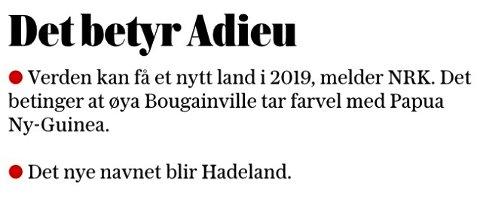 HADELAND: VG foreslår Hadeland som navn på nytt land på lederplass.