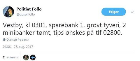 Politiet i Follo har lagt ut denne meldingen etter det grove tyveriet i Vestby i natt.