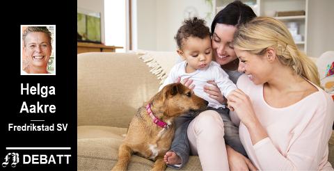 – Vi har familier med for eksempel mor og mor, bare mor, bare far, far og far, fosterforeldre, far og kjæreste, mor og kjæreste, adoptivforeldre. Heldigvis.