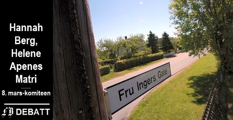 – Hvor mange vet hvem Fru Inger var? Hva har hun gjort for å få en gate oppkalt etter seg?
