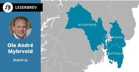 – På vegne av Østfold Senterparti kan jeg hvert fall garantere at Viken skal oppløses, skriver Myhrvold.