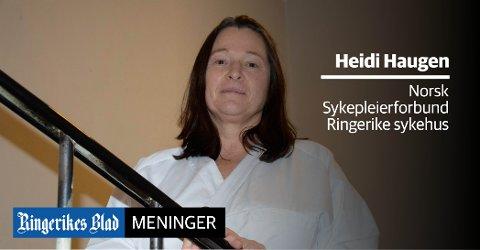 MANGELVARE: – La ikke 2020 bli året hvor vi mister sykepleiere og spesialsykepleiere, skriver hovedtillitsvalgt Heidi Neverdal Haugen i Norsk Sykepleierforbund.