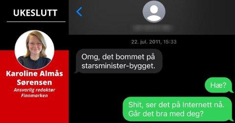 SMS: Denne meldingen fikk jeg fra venninnen min 22. juli 2011.