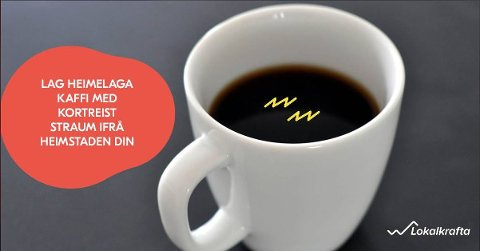 Dette reklamebildet frå Lokalkrafta si Facebook-side hevdar at du kan laga heimelaga kaffi med kortreist straum frå heimstaden din. Det er i beste fall upresist. (Skjermdump)