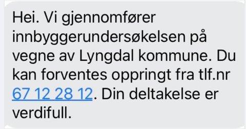 EKTE: Denne meldingen har blitt sendt ut til Lyngdals innbyggere. Ordfører Jan Kristensen forsikrer at meldingen er en reel undersøkelse utført av kommunen.