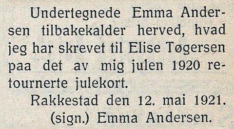 """Tilbakekallelse: Emma angret angivelig sine ord til Elise. Det fikk hun annonsere. (Rakkestad Avis 1921) Fra boka """"Erfaren Jomfru Ønskes Strax""""."""