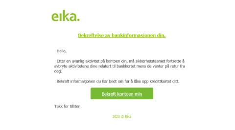SCREENSHOT: Slik kan mailen som har blitt sendt ut til bankkunder i Eika-gruppen se ut. Klikk ikke på linken!