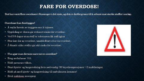 Denne plakaten henges opp rundt omkring i Stavanger når overdosetallene stiger.