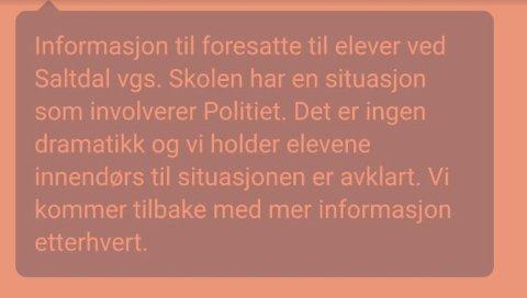 Informasjon: Foresatte til elever ved Saltdal videregående skole fikk denne meldingen mandag formiddag.