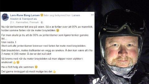 – SENK FARTEN: Brøytebilsjåfør Lars-Rune Berg Larsen håper folk vil tenke seg om neste gang de møter en brøytebil.