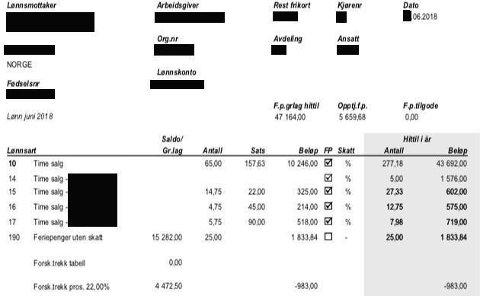 KVINNENS EGEN LØNNSLIPP: Her er lønnslippen som kvinnen selv har fra samme arbeidsgiver i juni 2018. Den viser at hun bare hadde tjent 43.692 kroner.