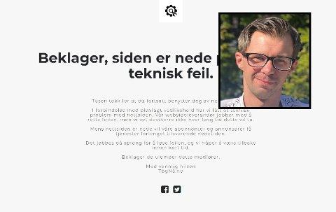 NEDE: Nettsiden til lokalavisen TbgNå.no har vært nede en stund. – For å skåne kundene våre for begrensninger i antall saker de kunne lese fant vi det hensiktsmessig å stenge ned siden til problemet blir løst, sier ansvarlig redaktør Kim-André Ustad.