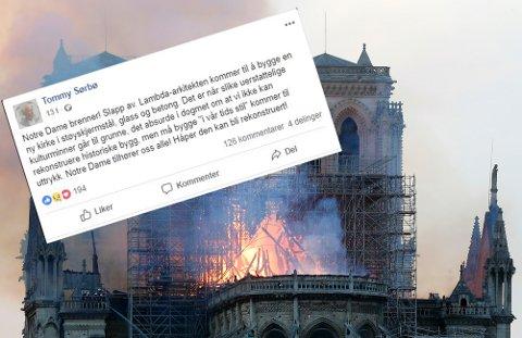 Kunsthistoriker Tommy Sørbø fleipet om at Notre-Dame i Paris kan bygges opp i «støyskjermstål, glass og betong». Det ble det bråk av.