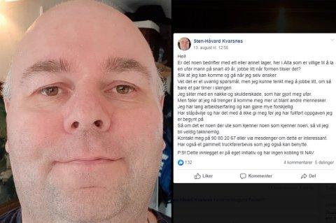 HÅPER: Sten-Håvard har et håp om arbeid, og fikk god respons på innlegget han delte på sosiale medier.