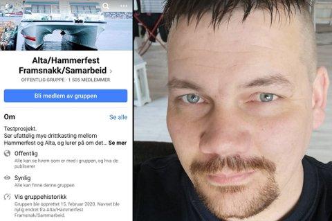 INITIATIVTAKER: I helga startet Kim Ruben Samuelsen Broks en gruppe hvor Alta og Hammerfest framsnakkes. På kort tid har den fått mange medlemmer.