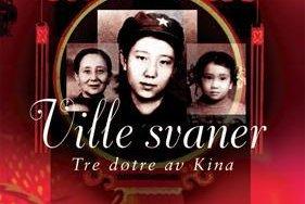 Ville svaner ble først oversatt til kinesisk og utgitt på det kinesiske fastlandet i 2007, men boken ble deretter forbudt.  Bildet er fra bokomslaget.