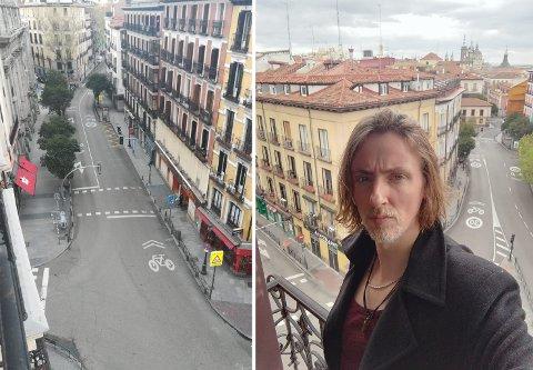 Kristoffer Storjohann på balkongen sin i Madrid. Gatene er vanligvis fulle av spanjoler og turister. Nå er det stille. Helt stille.