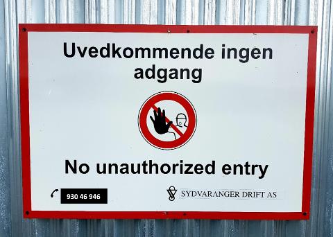 FORBUDT: Uvedkommende har ikke adgang på Sydvaranger-områder der slike skilt står.