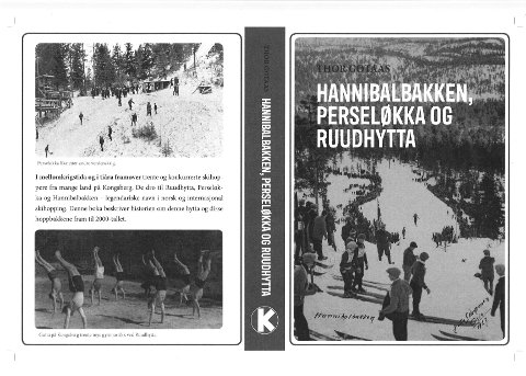 4. NOVEMBER: torsdag 4. november vil boka om Hannibalbakken, Perseløkka og Ruudhytta bli presentert i Kongsberg gamle kino.