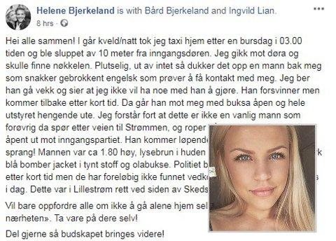 UTSATT FOR BLOTTING: Helene Bjerkeland (24) la ut et innlegg på Facebook etter at hun i natt ble utsatt for en blotter. Nå ønsker hun å advare andre kvinner som skal hjem fra byen.