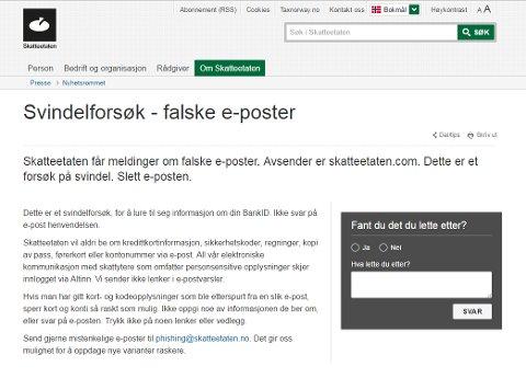 PASS PÅ! På sine hjemmesider advarer Skatteetaten mot svindelen.