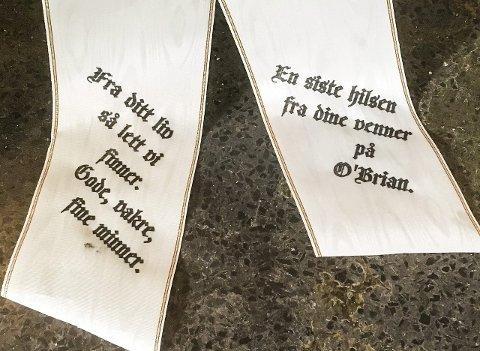 VENNER: Til begravelsen sendte Dagfinns venner på O'Brian en siste hilsen.Foto: Anja Lillerud