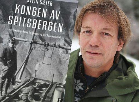 Svein Sæter presenterer boka og historia om «Kongen av Spitsbergen» som Dagens Tema søndag.