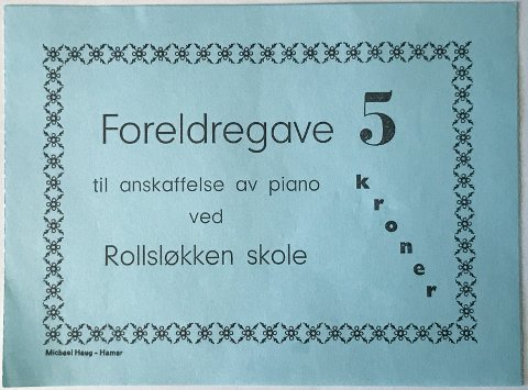INNSAMLING: Her er kupongen som viser at man har bidratt med en femmer til skolepiano ved Rollsløkken skole.