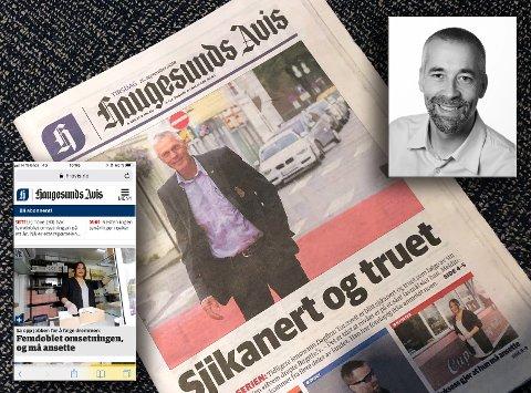 OPPLAGT: Opplagstallet øker for Haugesunds Avis. Det skyldes delvis at digitale abonnement nå blir talt annerledes, og flere leser avisen på mobil, skriver ansvarlig redaktør Einar Tho.