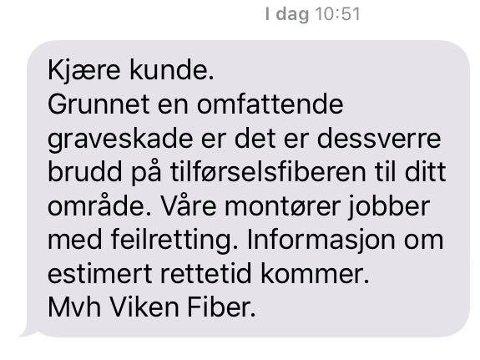 En graveskade på Gressvik har ført til brudd på tilførselsfiberen, opplyser Viken fiber klokken 11 onsdag.
