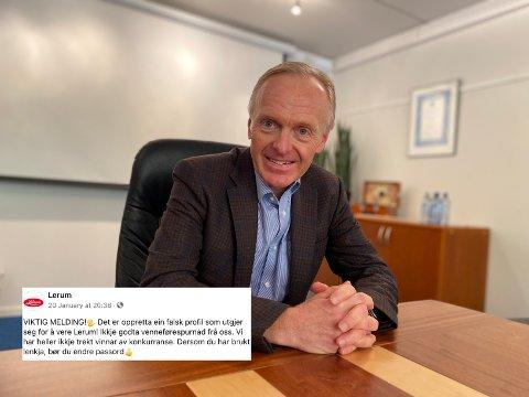 SVINDELFORSØK: Lerum måtte denne veka gå ut og åtvara mot ein falsk Facebook-profil i deira namn. – Me har meld det til politiet, seier administrerande direktør Stein Klakegg.