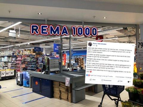 BER KUNDENE HANDLE: Rema 1000 Arkaden forteller på Facebook at de har mistet 35 prosent av omsetningen. Nå ber de flest mulig av kundene om å bruke butikken.