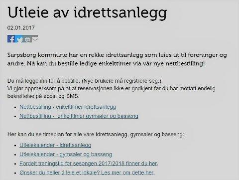 I Sarpsborg kan du leie idrettsanlegg på kommunens hjemmeside. Det får kommunen ros for fra Østfold Idrettskrets.