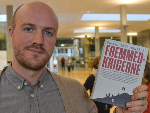 NY BOK: VG-journalist Erlend Ofte Arntsen har skrevet boken «Fremmedkrigerne».