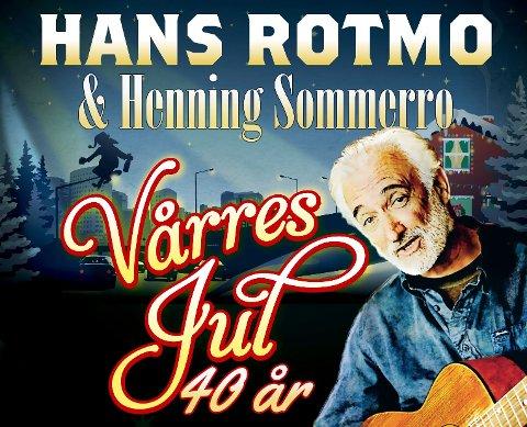 Det blir garantert god stemning når Hans Rotmo og Henning Sommero inviterer til Vårres Jul.