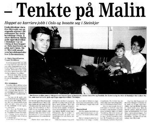 VERDIVALG: I 1997 vendte familien hjem til Steinkjer etter flere år i Oslo. Datteren Malin var én av årsakene til hjemflyttingen, som Myrvold kaller et verdivalg. Hjemflyttingen ble til og med omtalt i Trønder-Avisa i 1998.