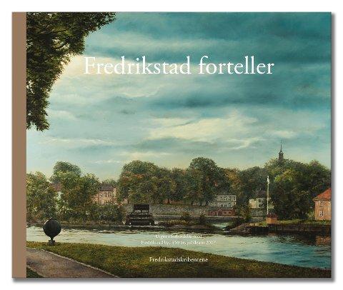 – 30 forfattere, 56 malere, fire illustratører og andre støttespillere har investert mange timer av sin fritid for å formidle glimt av historien vår i boken «Fredrikstad forteller», fortalte Hilde Sørlie i FBs omtale av boken.