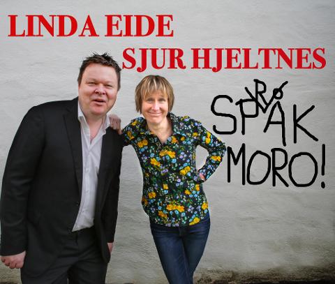 Språkmoro med Linda Eide og Sjur Hjeltnes