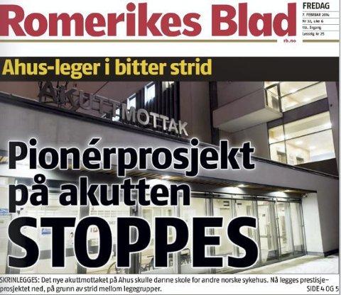 Akuttbråk: Romerikes Blad 7. februar 2014.