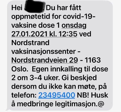BEKREFTELSE: «Per» fikk en telefon og SMS bekreftelse på at det var hans tur til å ta koronavaksinen.