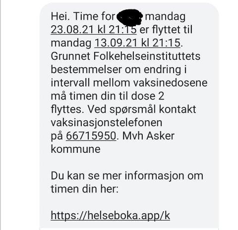 NY SMS: En del askerbøringer vil mottat en SMS med informasjon om ny dato for vaskinedose 2 i løpet av de kommende dagene.