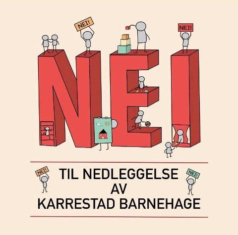 Pedagogisk leder Caroline Lyseto Karlsen har laget en egen plakat for å hindre nedleggelse av Karrestad barnehage.
