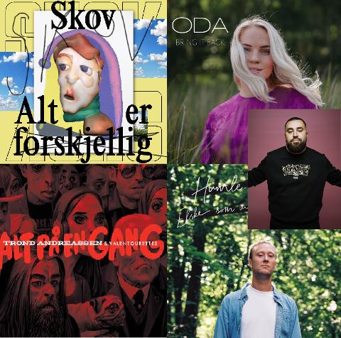 Skov, Oda Gondrosen, Trond Andreassen og Valentourettes, Humle og Eggi er noen av artistene som har sluppet nye låter den siste måneden.