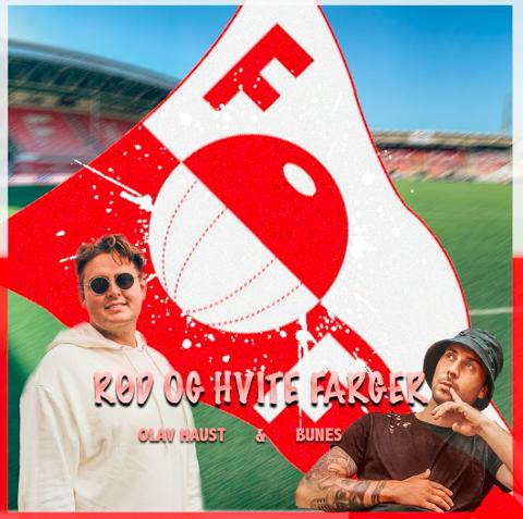 «Rød og Hvite Farger» er et samarbeid mellom Olav Haust, Martin Bunes og Fredrikstad fotballklubb.
