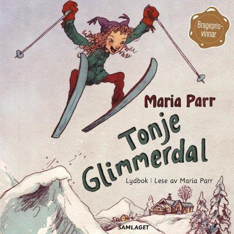 Maria Parr: Tonje Glimmerdal.  Lydbok innlest av Maria Parr, utgitt 2010. Det Norske Samlaget. 5 cd-er.